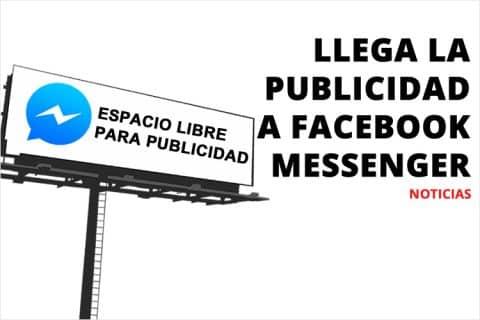 Llega la publicidad a Facebook Messenger