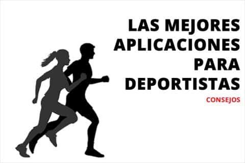 Las mejores aplicaciones para deportistas