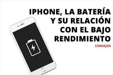 iPhone, la batería y su relación con el bajo rendimiento